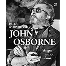 """John Osborne: anger is not about…: """"Anger Is Not About..."""""""