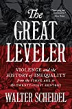 The Great Leveler: Violence and the History of Inequality from the Stone Age to the Twenty-First Century (The Princeton Economic History of the Western World) (English Edition)