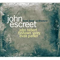 Escreet, John : Sound Shapes & Structures