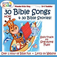 30 More Bible Songs & Stories