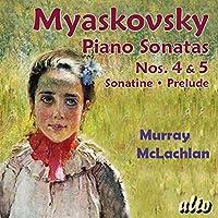 Miaskovsky: Piano Sonats 4/5
