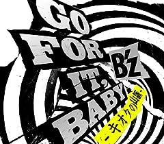 B'z「GO FOR IT, BABY -キオクの山脈-」のジャケット画像