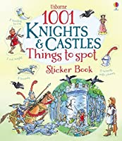 1001 Knights & Castles Things to Spot Sticker Book (1001 Things to Spot Sticker Books)