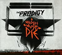 Invaders Must Die by PRODIGY (2009-02-24)