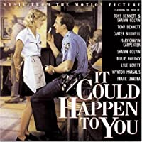 It Could Happen To You: Music From The Motion Picture