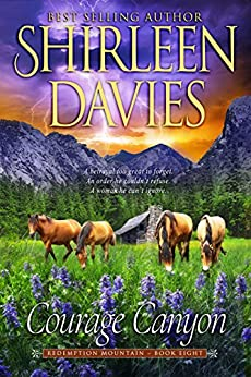 Courage Canyon (Redemption Mountain Historical Western Romance Book 8) by [Davies, Shirleen]