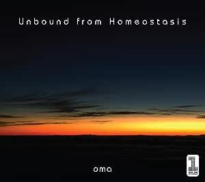 Unbound from Homeostasis (紙ジャケット仕様)