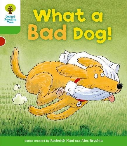 Oxford Reading Tree: Level 2: Stories: What a Bad Dog!の詳細を見る