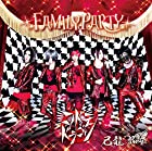 FAMILY PARTY【H:コドモドラゴン初回限定盤】()