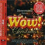 ディズニーマニア プレゼンツ WOW!クリスマス ユーチューブ 音楽 試聴
