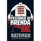 The Prisoner of Brenda (Mystery Man Book 4)
