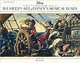ディズニー ミュージカルアート作品集 1940年代パート1: THEY DREW AS THEY PLEASED VOL.2 1940年代に活躍した5人のアーティストの人生と、その素晴らしき作品たち (THEY DREW AS THEY PLEASED VOL. 2)
