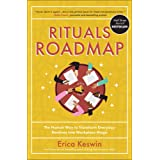 Rituals Roadmap: The Human Way to Transform Everyday Routines into Workplace Magic