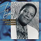 Drift Away & Other Classics