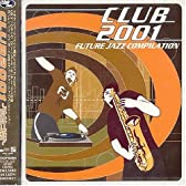 CLUB 2001-future jazz compilation-