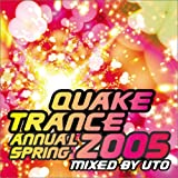 QUAKE TRANCE ANNUAL 2005 SPRING