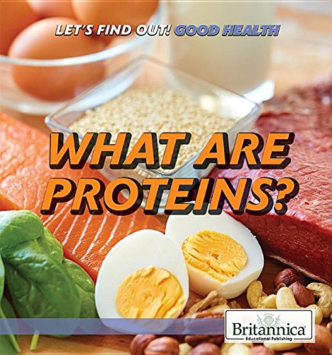 What Are Proteins? (...