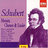 Schubert: Masses, Choral and Lieder