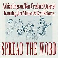 Spread the Word + Jim Mullen