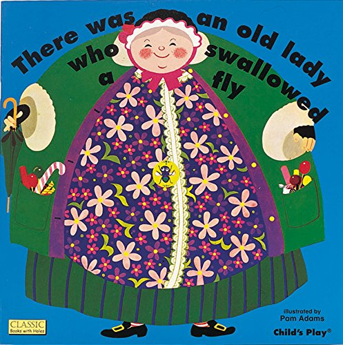 There Was an Old Lady Who Swallowed a Fly (Classic Books With Holes)の詳細を見る