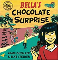 Bella's Chocolate Surprise (Bella Balistica)
