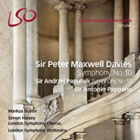 Sir Peter Maxwell Davies: Symphony No. 10; Sir Andrzej Panufnik: Symphony No. 10 by London Symphony Orchestra