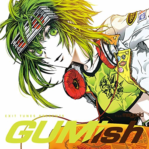 EXIT TUNES PRESENTS GUMish fro...
