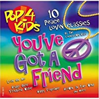 Pop 4 Kids: You've Got a Friend