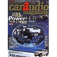 car audio magazine (カーオーディオマガジン) 2006年 07月号 [雑誌]