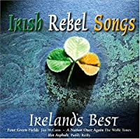 Irish Rebel Songs: Ireland's B