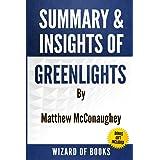 Summary & Insights of Greenlights By Matthew McConaughey