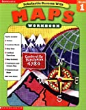 Scholastic Success With Maps: Grade 1 (Scholastic Success with Workbooks: Maps)