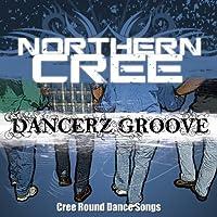 Dancerz Groove: Cree Round Dance Songs