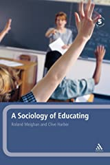 A Sociology of Educating Hardcover