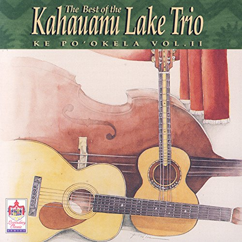 Best Of Kahauanu Lake Trio Vol 2