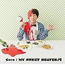 MY SWEET HEAVEN♂♀「OVA「BROTHERS CONFLICT」オープニングテーマ」(初回限定盤)