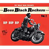 Boss Black Rockers 2 Bip Bop Bip (Various Artists)