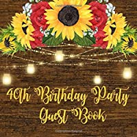 40th Birthday Party Guest Book: Sunflower and Roses with Mason Jar Lights 40th Birthday Party Guest Book with Gift Log