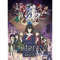 【Amazon.co.jp限定】Lostorage conflated WIXOSS 2 ブルーレイ (カード付初回生産限定版)(アクリルスタンド付) [Blu-ray]