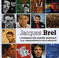 Jacques Brel: L'Integrale Des Albums Originaux
