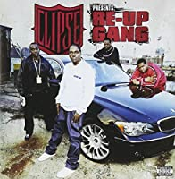 Clipse Presents Re-Up Gang: The Mixtape