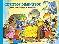 Cuentos diminutos para contar en 5 minutos / Bedtime Dinosaur Tales