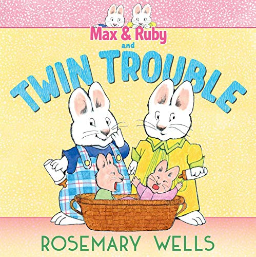 Max & Ruby and Twin Trouble (A Max and Ruby Adventure) (English Edition)