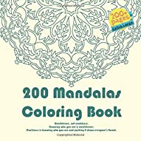 200 Mandalas Coloring Book Confidence, not cockiness. Knowing who you are is confidence. Cockiness is knowing who you are and pushing it down everyone's throat.