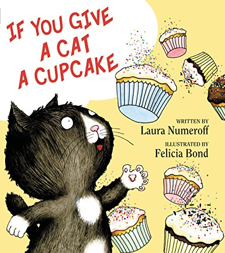 If You Give a Cat a Cupcake (If You Give...)の詳細を見る