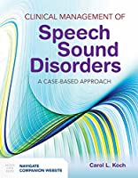 Clinical Management of Speech Sound Disorders: A Case-Based Approach