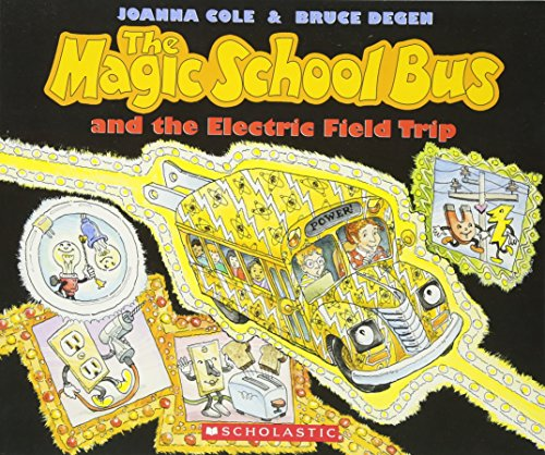 The Magic School Bus and the Electric Field Tripの詳細を見る