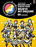 THE IDOLM@STER MILLION LIVE! 3rdLIVE TOUR BELIEVE MY DRE@M!! LIVE Blu-ray 05@FUKUOKA 画像