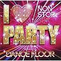 I LOVE PARTY-WELCOME 2 DA DANCE FLOOR-