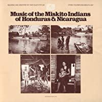 Music of the Miskito Indians of Honduras & Nicarag